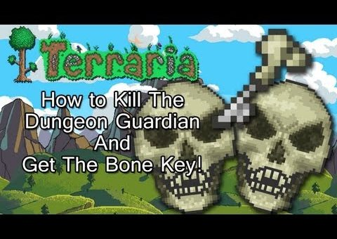 Terraria! How to kill the Dungeon Guardian and get the Bone Key!