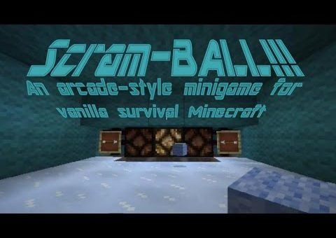 Scram-BALL!!! Arcade-style minigame for Minecraft