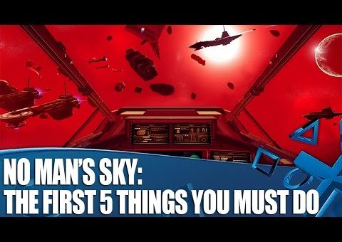 No Man's Sky - The First 5 Things You Must Do