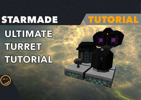 Starmade: Ultimate Turret Tutorial