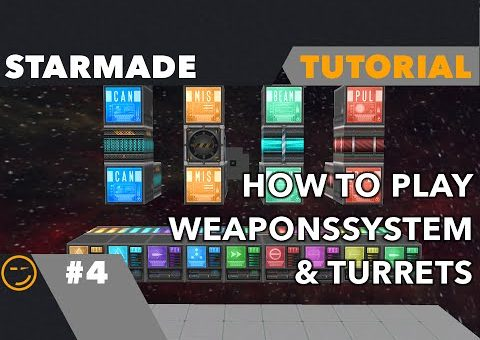 Starmade: How To Play Tutorial Pt.4 Weapon System And Turrets