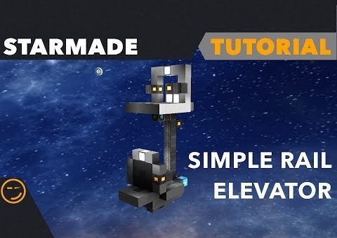 Starmade: How to build a Simple Rail Elevator Tutorial