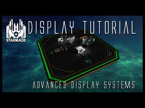 StarMade: Advanced Display Tutorial