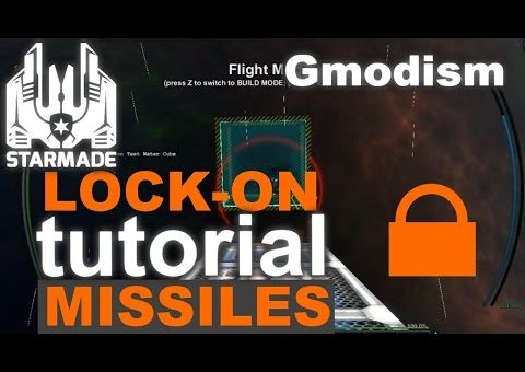 StarMade Compact Tutorial | Lock-On Missiles