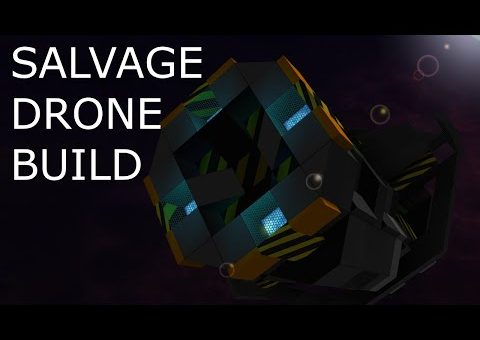 Starmade Let's Build - Salvage Drone Tutorial