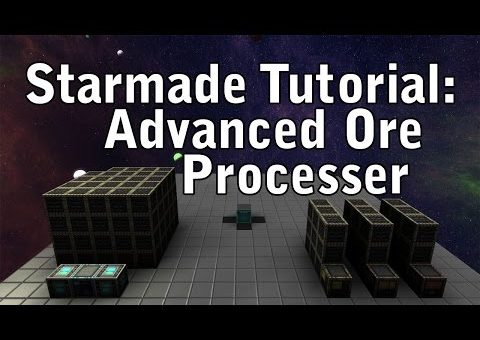 Starmade Tutorial: Advanced Ore Processor (Capsule Refinery)