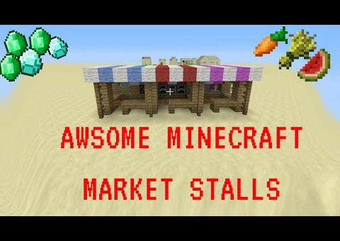How To Build Market Stands On Minecraft