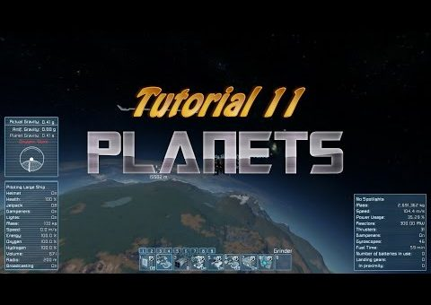 Space Engineers Tutorial 11 - Planets
