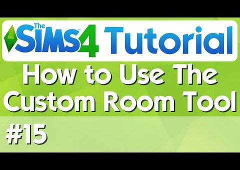 The Sims 4 Tutorial - #15 - How to use the Custom Room Tool