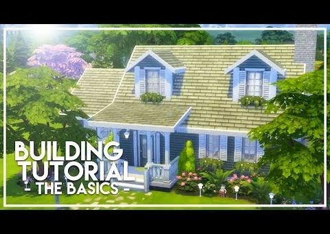 The Sims 4: Builder's Bible - Basic Building Tutorial