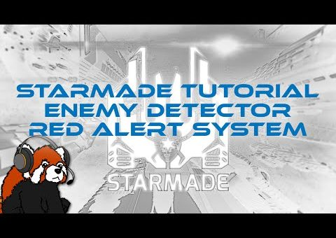 Starmade Tutorial: Enemy Detector/Red Alert System