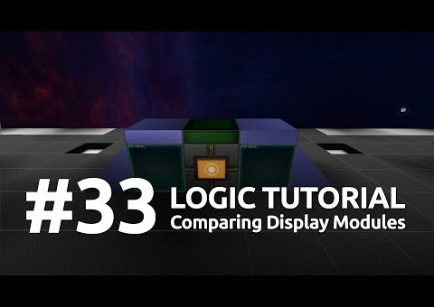 Starmade Logic #33 - Comparing Display Modules