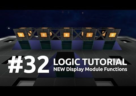 Starmade Logic #32 - NEW Display Module Functions