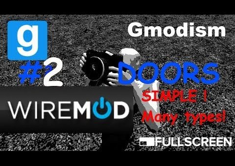 Garry's Mod BASIC Wiremod tutorial | Doors AUTO AND MANUAL