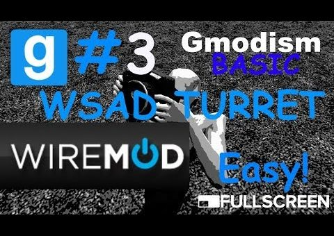 Garry's Mod BASIC Wiremod tutorial | WSAD Turret made Simple
