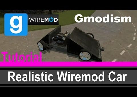 [Tutorial] Garry's Mod: Wiremod Car With Realistic Steering ✔