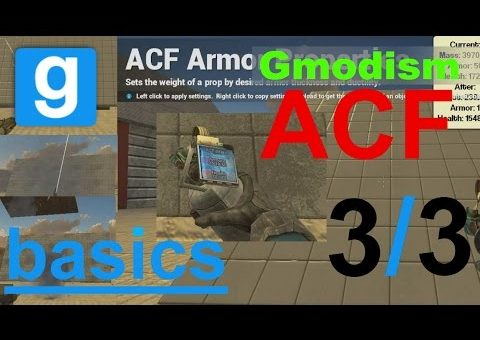 "Garry's Mod ACF Basics, ""Armour & Sounds"" (3/3)"