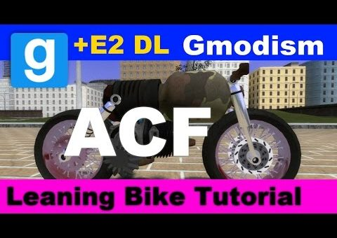Garry's Mod: How to build a ACF Motorcycle that Leans